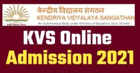 KVS Online Application Form 2021