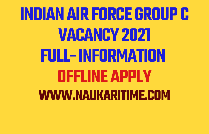 Indian Air Force Group C Vacancy 2021