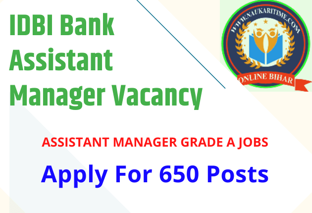 IDBI Bank Assistant Manager Vacancy 2021