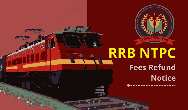 RRB NTPC Fee Refund Link 2021