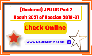 JPU UG Part 2 Result 2021