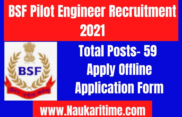 BSF Pilot Engineer Recruitment