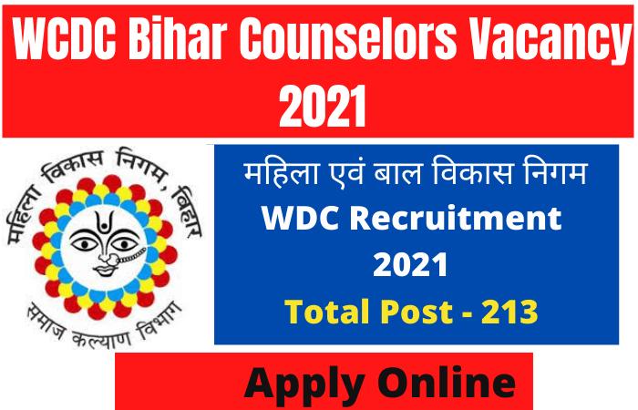 WCDC Bihar Counselors Vacancy