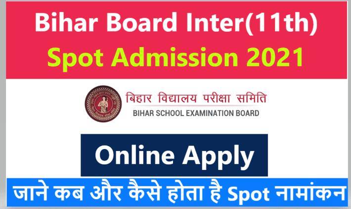 Bihar Board Inter Spot Admission